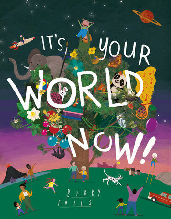 It's Your World Now Book