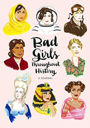 Bad Girls...History Flexi Journal