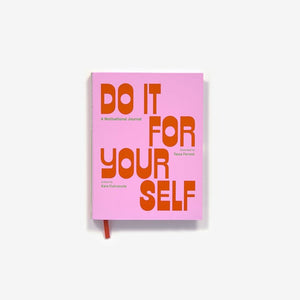 Do It for Yourself Guided Motivational Journal