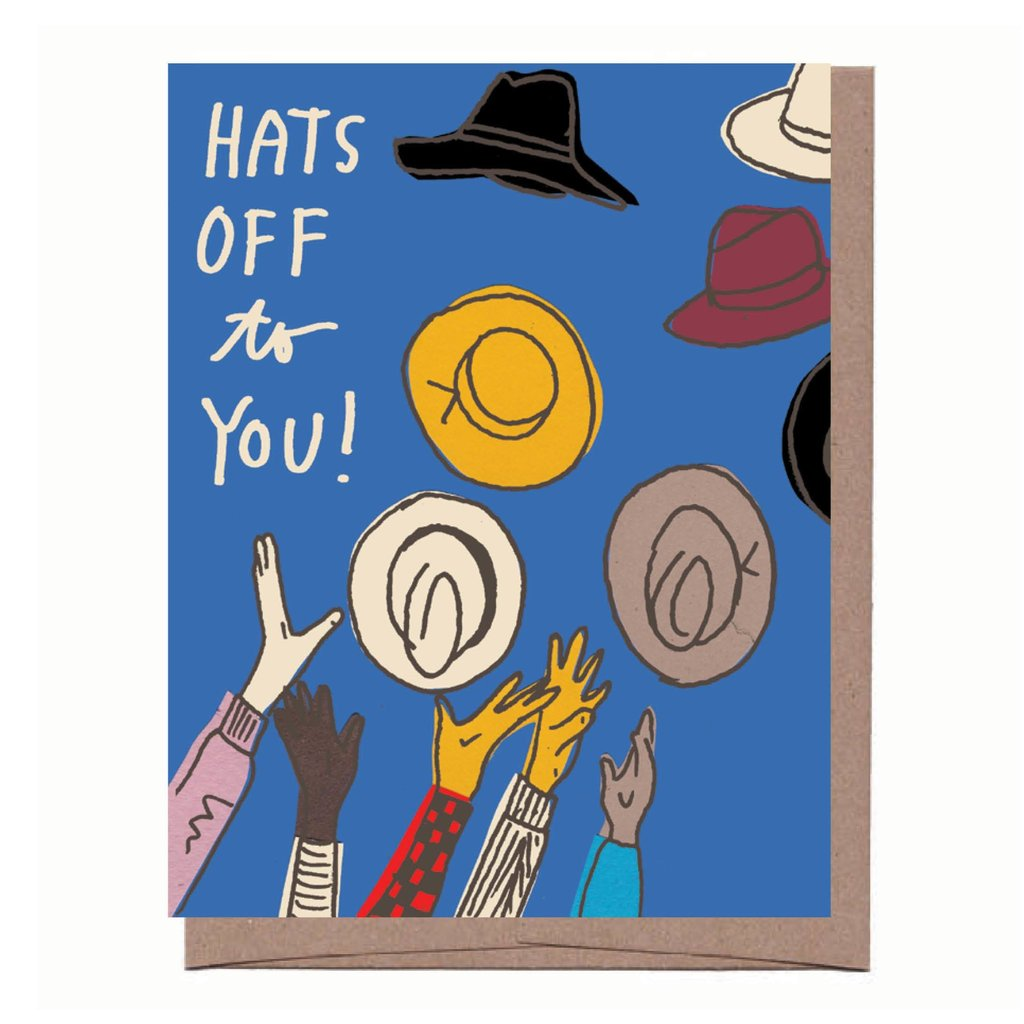 Hats Off To You Card