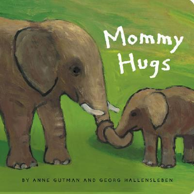 Mommy Hugs Book