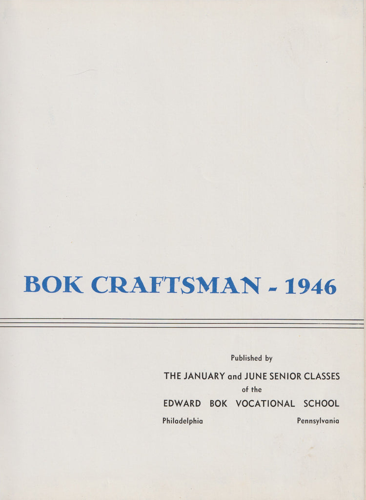 Bok Craftsman Edward Bok Vocational School of Philadelphia 1946 Yearbook