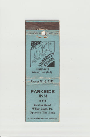 Parkside Inn Opposite The Willow Grove Park Easton Road Wines Liquors Spaghetti Dinners Sandwiches Matchbook cover Willow Grove Abington Township Montgomery County Pennsylvania