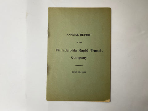 Philadelphia Rapid Transit Company PRT 1907 Annual Report 14 pages