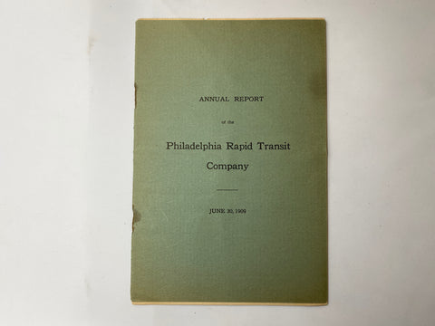 Philadelphia Rapid Transit Company PRT 1909 Annual Report 20 pages