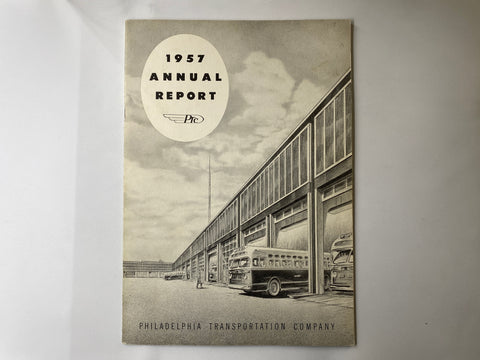 Philadelphia Transportation Company PTC 1957 Annual Report 25 total pages