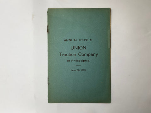 Union Traction Company of Philadelphia 1899 Annual Report 8 pages