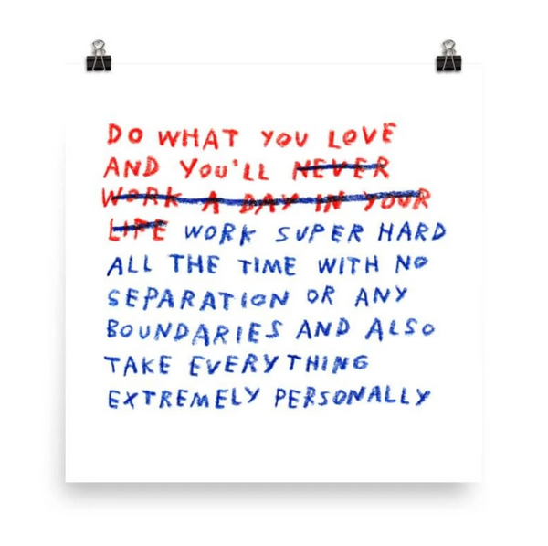 Adam J. Kurtz, Do What You Love Print