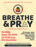 Breathe and Pray Sunday 9/29/19