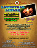 Ancestral Altars Workshop Feb 10th 2019