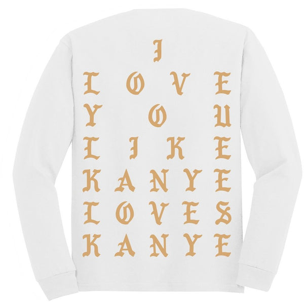 KANYE LOVES KANYE WHITE LONG SLEEVE T SHIRT