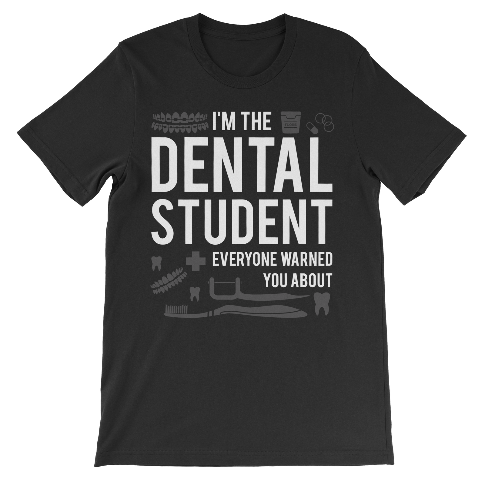 I'm The Dental Student Everyone Warned You About
