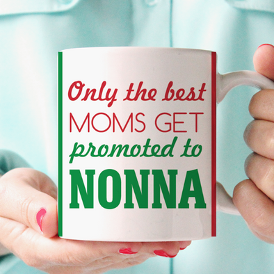 The Best Moms Get Promoted To Nonna