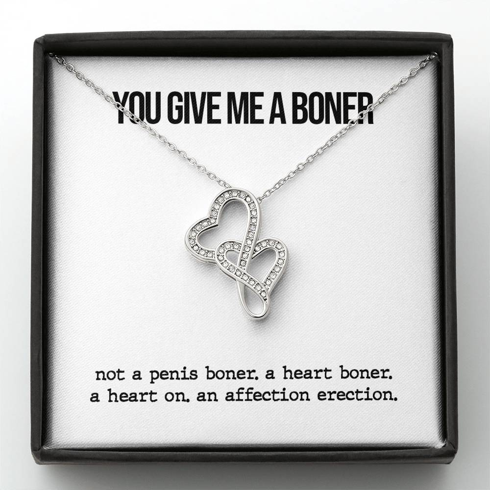 You Give Me A Boner Double Heart Necklace