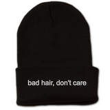 Bad Hair, Don't Care Beanie w Cuff