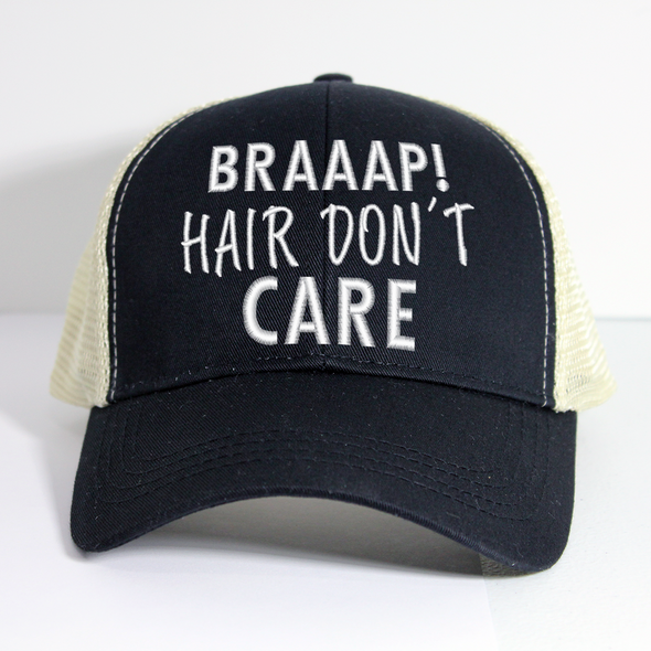 Braaap Hair Don't Care Hat