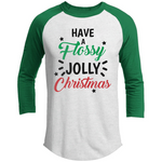 Have A Flossy Jolly Christmas Raglan Jersey