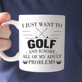 I Just Want To Golf