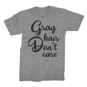 Gray Hair Don't Care