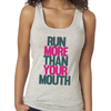 Run More Than Your Mouth