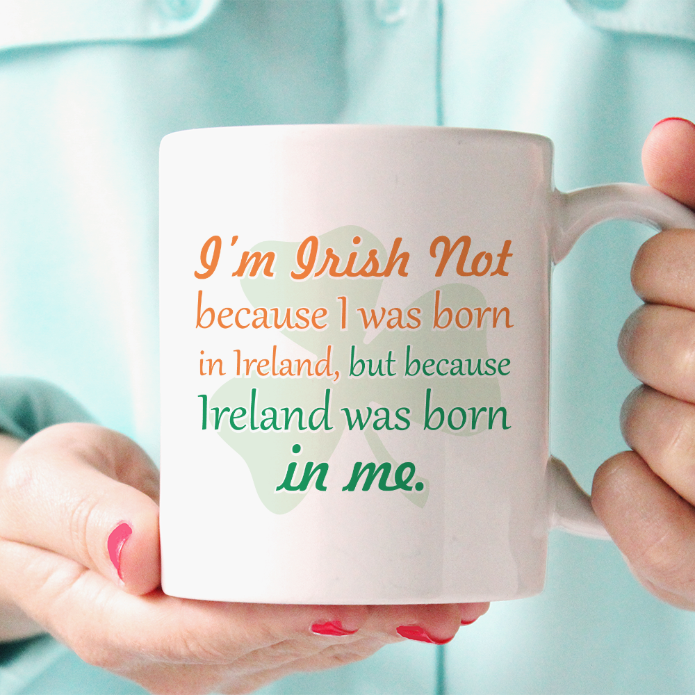 Ireland Was Born In Me