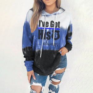 I've Got His Six Always Gradient Long Sleeve Pullover Hoodie