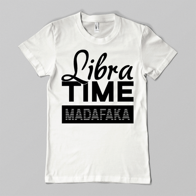 Libra Time Madafaka