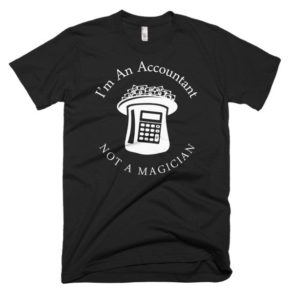 I'm An Accountant Not A Magician