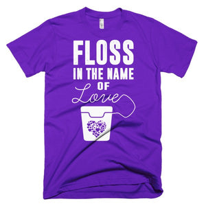 Floss In The Name Of Love