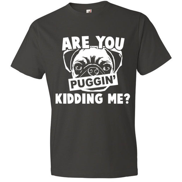 Are You Puggin' Kidding Me?