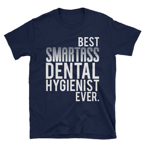 Best Smartass Dental Hygienist Ever.