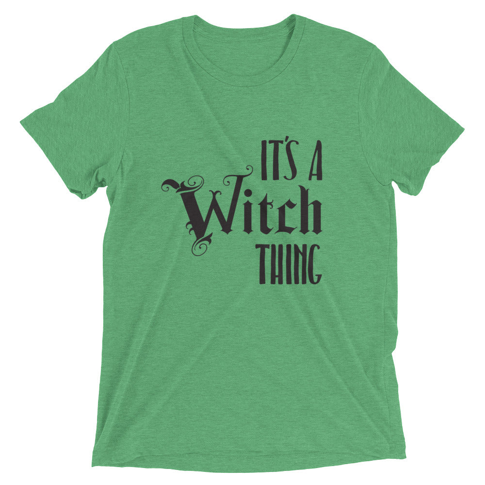 It's a Witch Thing Unisex Tee
