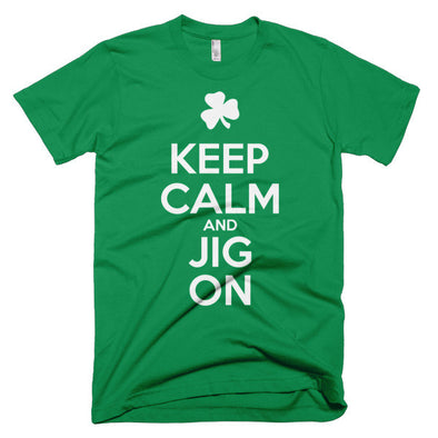 Keep Calm And Jig On