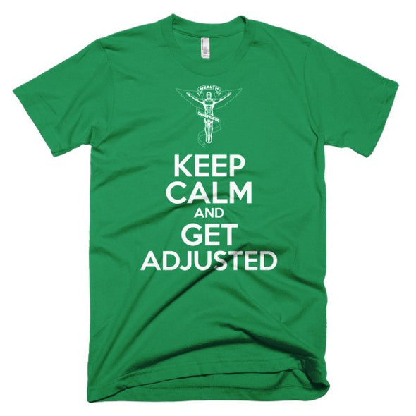 Keep Calm And Get Adjusted