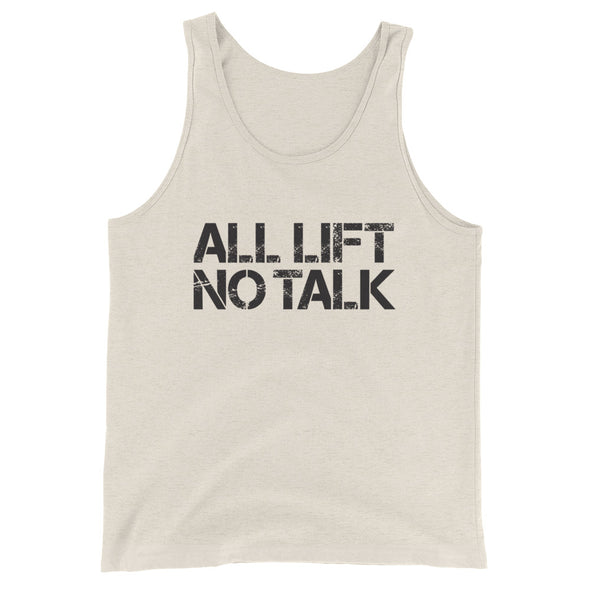 All Lift No Talk Unisex Tank