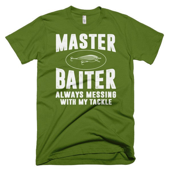 Master Baiter Always Messing With My Tackle