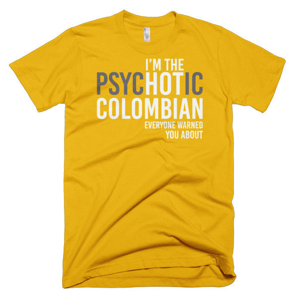 I'm The PsycHOTic Colombian
