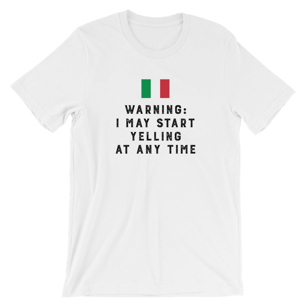 Warning I May Start Yelling Short-Sleeve Unisex T-Shirt