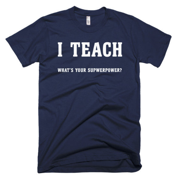 I Teach What's Your Superpower