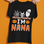 You Can't Scare Me I'm Nana