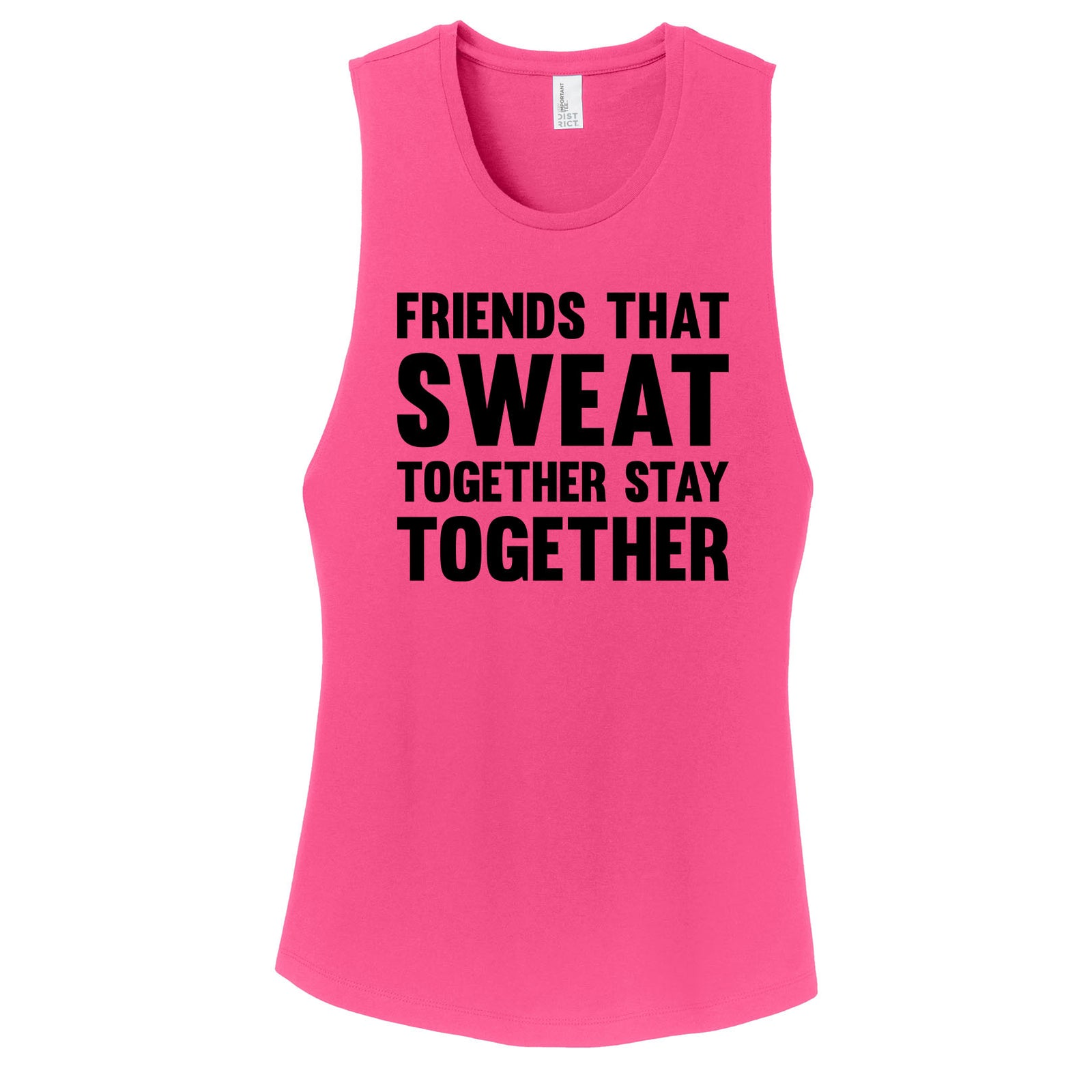 Friends That Sweat Together Workout Tank