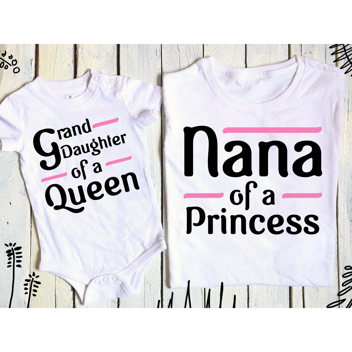 Nana of a Princess (Adult & Baby/Toddler Set)