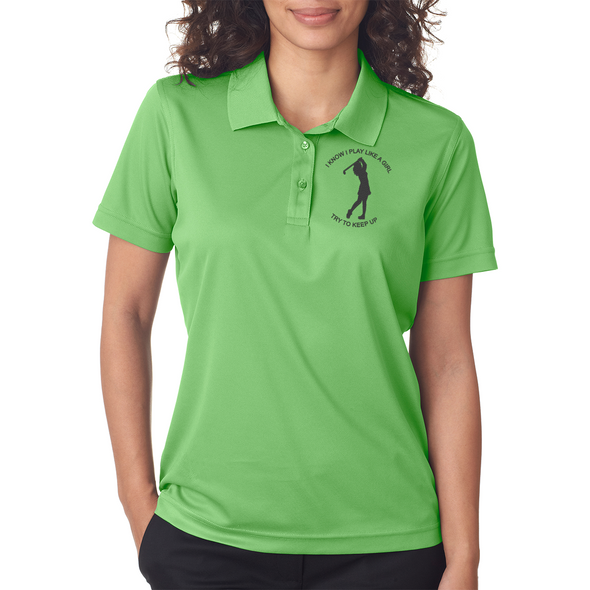 I Know I Play Like A Girl Golf Ladies' Cool & Dry Mesh Piqué Polo