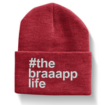 The Braaapp Life Beanie with Cuff