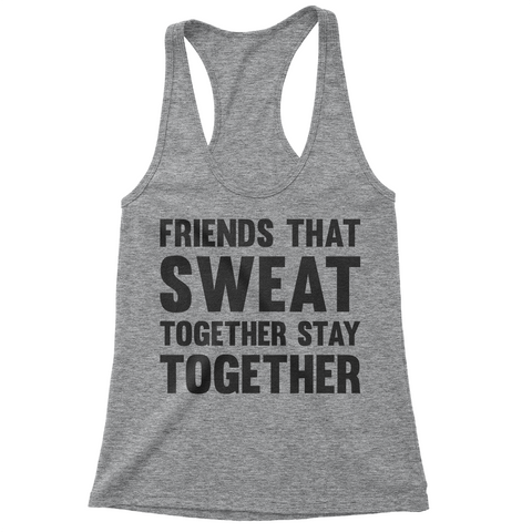 Friends That Sweat Together