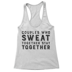 Couples Who Sweat Together Matching Couples Workout Tanks