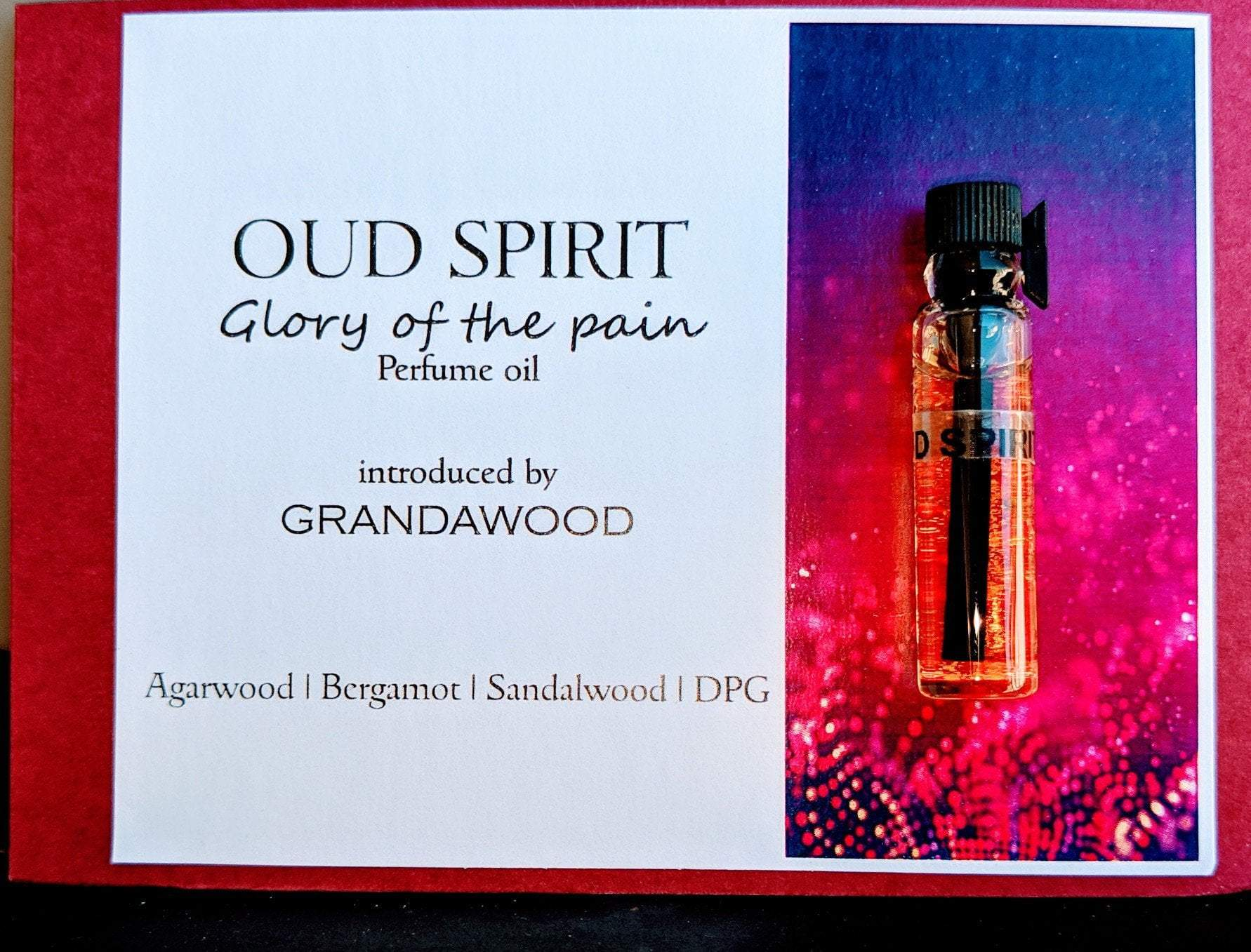Grandawood Agarwood Oud Perfume: OUD SPIRIT- GLORY OF THE PAIN- perfume