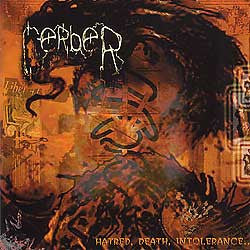 Cerber- H*tred, Death, Intolerance CD on Sound Age Prod.