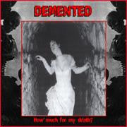 Demented- How Much For My Death CD on Reek Of.. Rec.