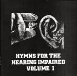 Hymns For The Hearing Impaired- Comp. CD Vol. 1
